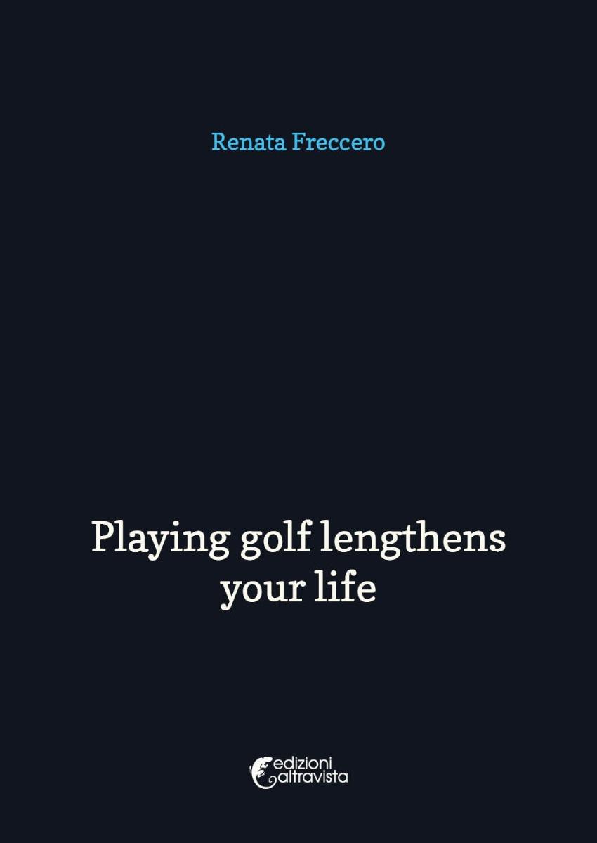 Playing golf lengthens your life - eBook