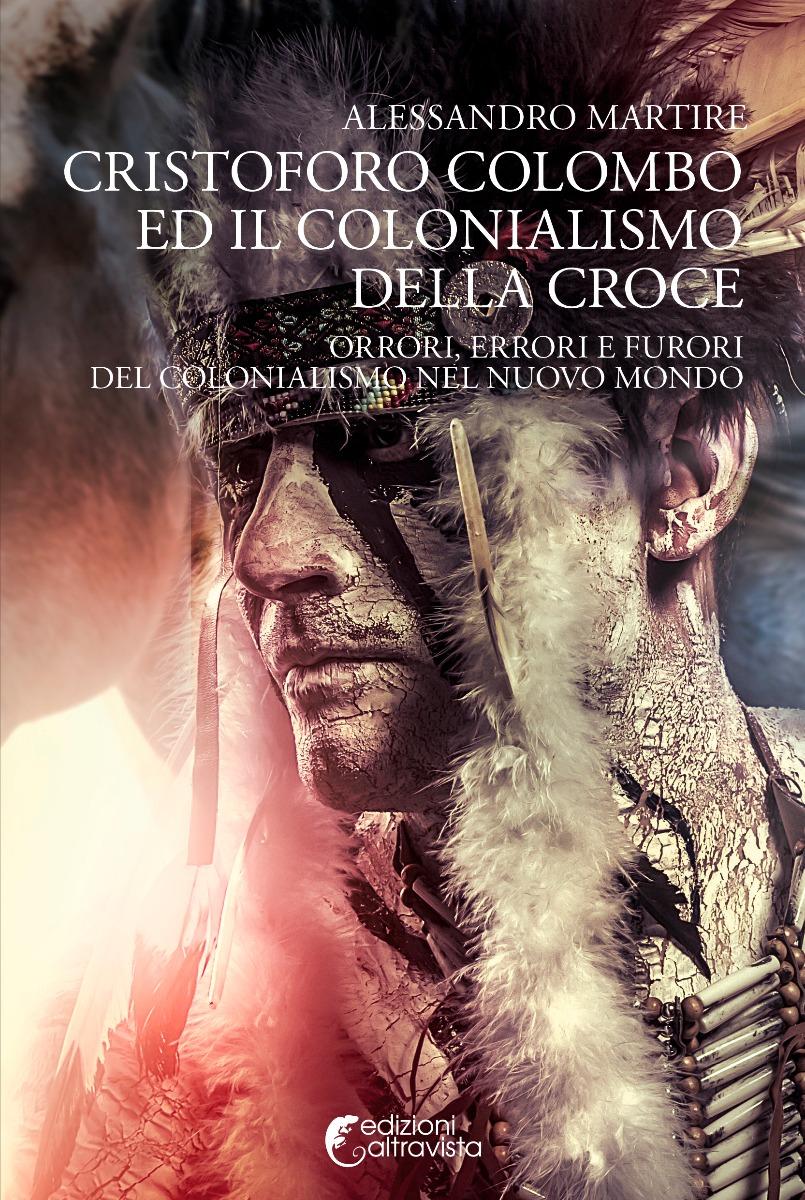 Cristoforo Colombo e il colonialismo della croce