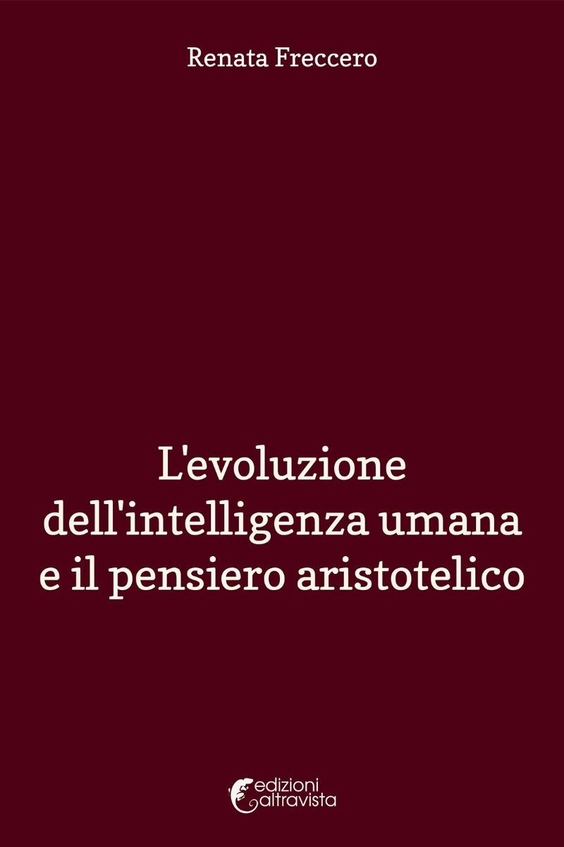 L'evoluzione dell'intelligenza umana e il pensiero aristotelico - eBook