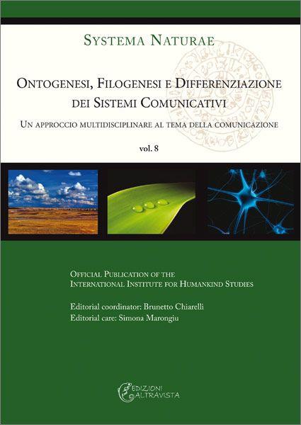 Ontogenesi, filogenesi e differenziazione dei sistemi comunicativi