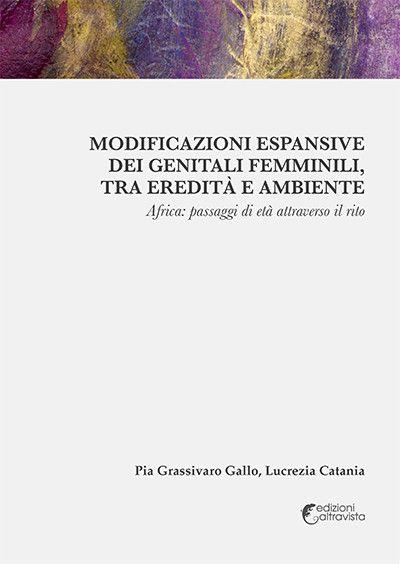 Modificazioni espansive dei genitali femminili, tra eredità e ambiente