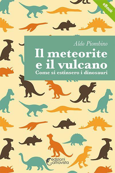 Il meteorite e il vulcano - eBook
