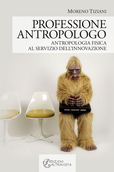 Professione antropologo