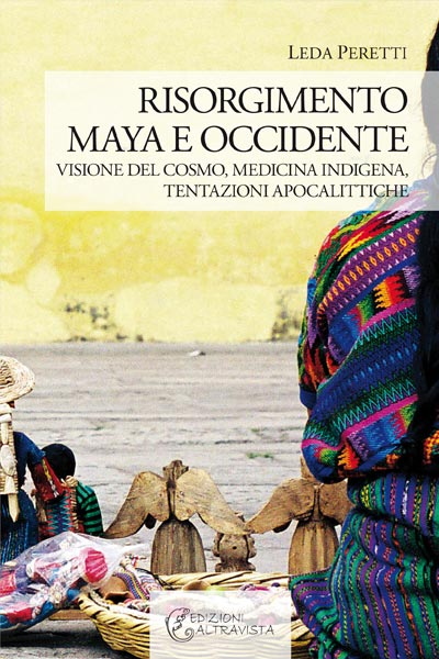 Risorgimento Maya e Occidente