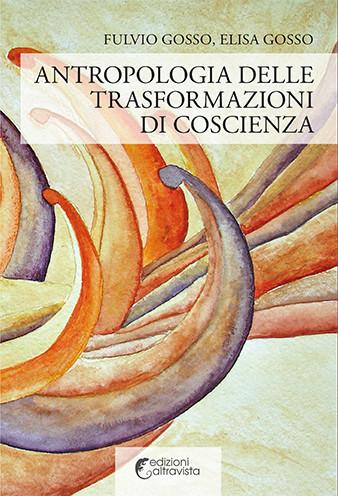 Antropologia delle trasformazioni di coscienza - eBook