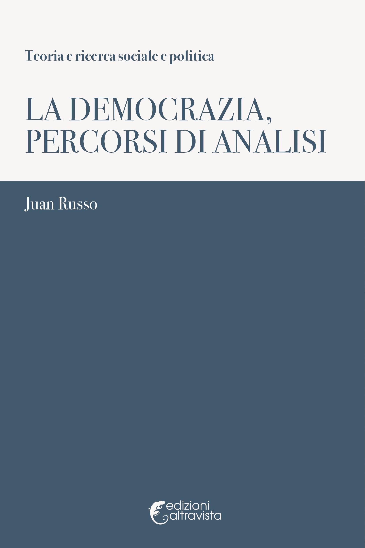 La democrazia, percorsi di analisi