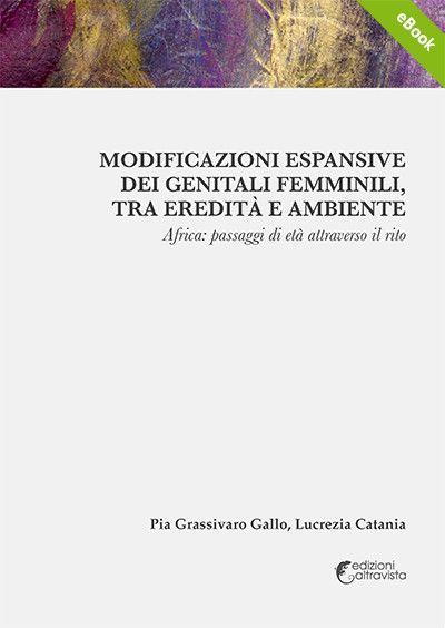 Modificazioni espansive dei genitali femminili, tra eredità e ambiente - eBook