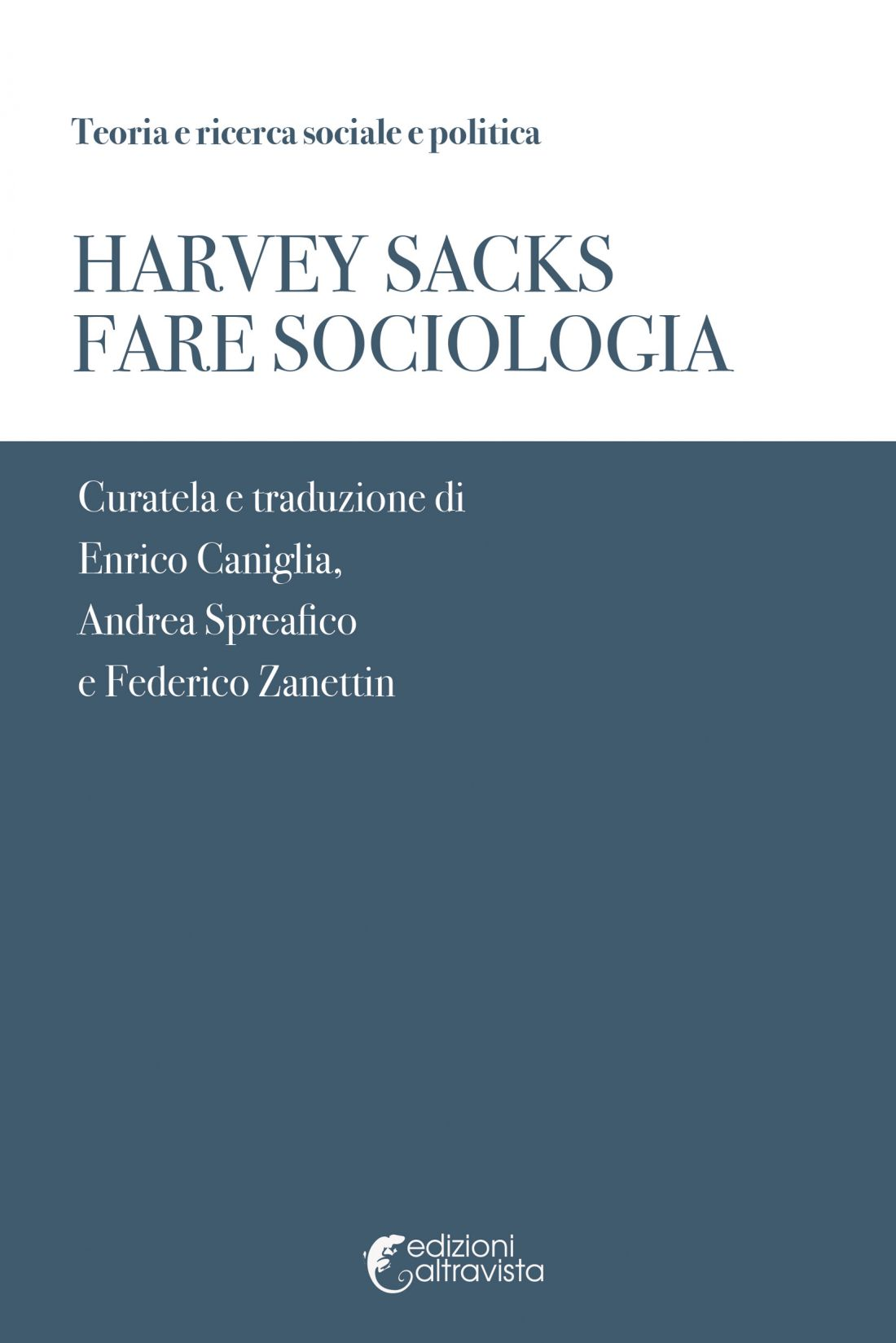 Harvey Sacks - Fare Sociologia
